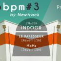 APERO BPM #3 BY NEWTRACK @ LE POINT EPHEMERE