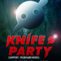 KNIFE PARTY – 1ST PARIS SHOW @ LE SHOWCASE, PARIS