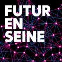 FUTUR EN SEINE, LE FESTIVAL INTERNATIONAL DU NUMERIQUE @ CENTQUATRE