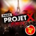 PARIS PROJET X PARTY @ BACK UP