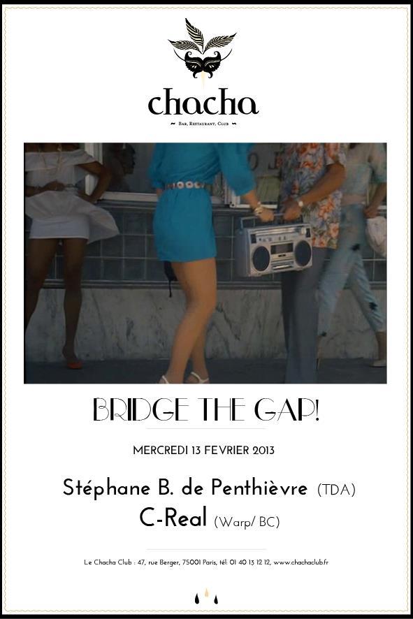 bridge the gap chacha club le site de l 39 ev nementiel. Black Bedroom Furniture Sets. Home Design Ideas