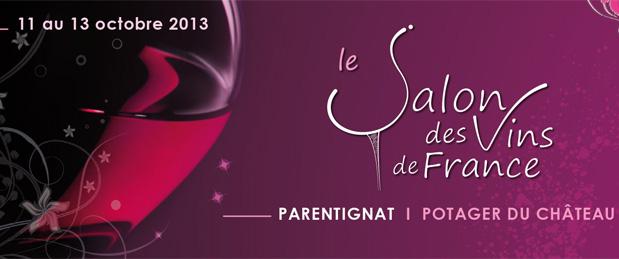 Salon vins de france ch teau de parentignat le site de for Salon des vins de france